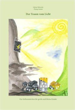 Der Traum vom Licht von Schlaiß,  Helmut