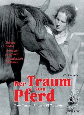 Der Traum vom Pferd von Rennollet,  Pia