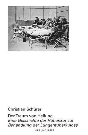 Der Traum von Heilung von Schürer,  Christian