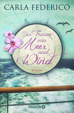 Der Traum von Meer und Wind von Federico,  Carla