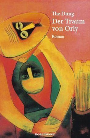 Der Traum von Orly von Dung,  The, Enzanza,  Karin, Knost,  Peter