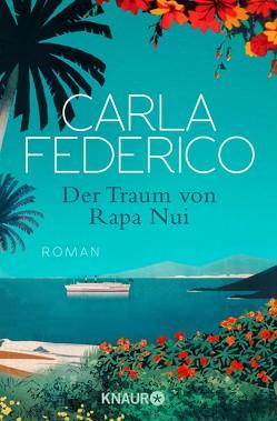 Der Traum von Rapa Nui von Federico,  Carla