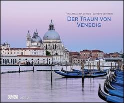 Der Traum von Venedig 2022 – Wandkalender 58,4 x 48,5 cm – Spiralbindung