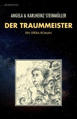 Der Traummeister von Steinmüller,  Angela, Steinmüller,  Karlheinz