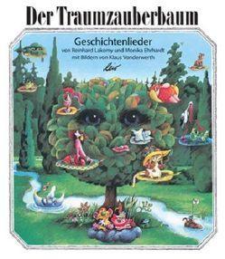Der Traumzauberbaum von Ehrhardt,  Monika, Lakomy,  Reinhard, Vonderwerth,  Klaus