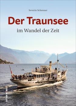 Der Traunsee von Schenner,  Severin