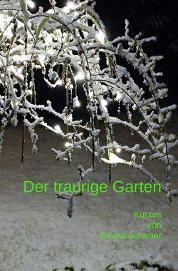 Der traurige Garten von Sommer,  Emma