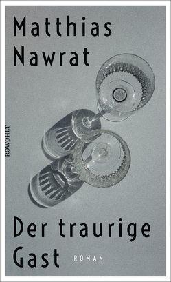 Der traurige Gast von Nawrat,  Matthias