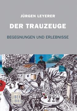 Der Trauzeuge von Leyerer,  Jürgen