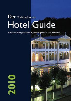 Der Trebing-Lecost Hotel Guide 2008 von Trebing-Lecost,  Olaf, Wullf,  Christian