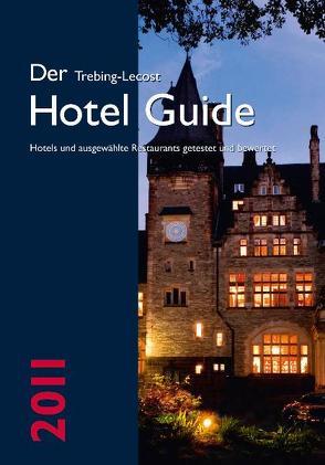 Der Trebing-Lecost Hotel Guide 2011 von Bergner,  Christoph, Trebing-Lecost,  Olaf