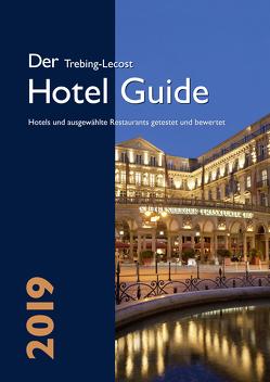 Der Trebing-Lecost Hotel Guide 2019 von Eibinger-Miedl,  Barbara, Trebing-Lecost,  Olaf