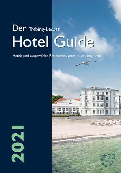 Der Trebing-Lecost Hotel Guide 2021 von Günther,  Daniel, Trebing-Lecost,  Olaf