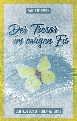 Der Tresor im ewigen Eis von Steinbeck,  Paul