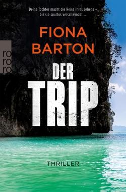 Der Trip von Barton,  Fiona, Längsfeld,  Sabine