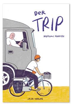 Der Trip von Horibe,  Nozomi