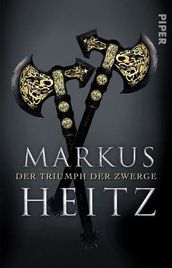 Der Triumph der Zwerge von Heitz,  Markus