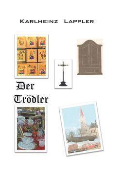 Der Trödler von Lappler,  Karlheinz