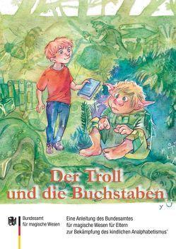 Der Troll und die Buchstaben von Dräcker,  Edmund F., Jürchott,  Carola