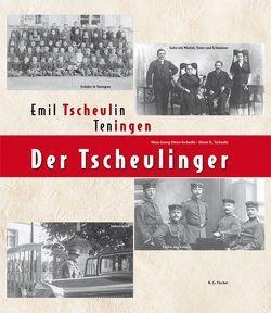 Der Tscheulinger von Otten-Tscheulin,  Hans-Georg, Tscheulin,  Dieter K.
