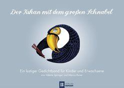 Der Tukan mit dem großen Schnabel von Springer,  Valerie