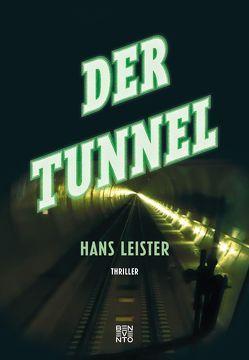 Der Tunnel von Leister,  Hans