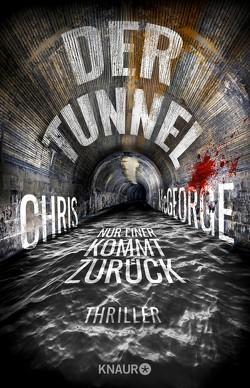 Der Tunnel – Nur einer kommt zurück von Ebnet,  Karl-Heinz, McGeorge,  Chris