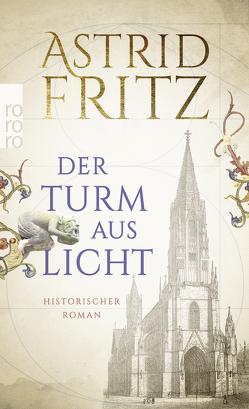 Der Turm aus Licht von Fritz,  Astrid