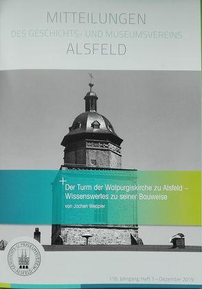 Der Turm der Walpurgiskirche zu Alsfeld von Weppler,  Jochen
