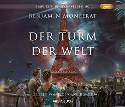 Der Turm der Welt von Berger,  Wolfgang, Monferat,  Benjamin