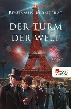 Der Turm der Welt von Monferat,  Benjamin