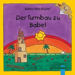 Der Turmbau zu Babel von Marquardt,  Christel, Schnizer,  Andrea