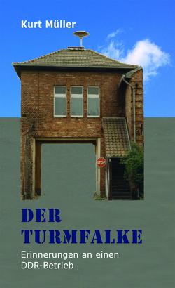 Der Turmfalke von Müller,  Kurt