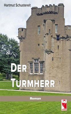 Der Turmherr von Schustereit,  Hartmut