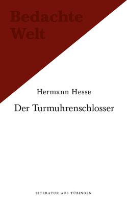 Frühe Erzählungen. Hans Dierlamms Lehrzeit. / Novembernacht. Eine Tübinger Erinnerung. von Hesse,  Hermann, Vollmann,  Rolf
