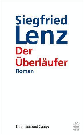 Der Überläufer von Lenz,  Siegfried
