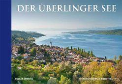 Der Überlinger See von Lemanczyk,  Iris, Spiering,  Holger