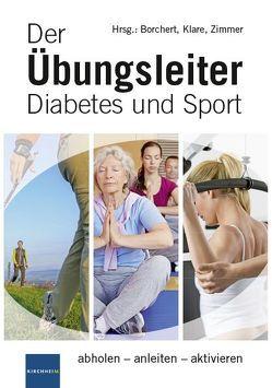 Der Übungsleiter Diabetes und Sport von Borchert,  Peter, Klare,  Wolf R, Zimmer,  Peter