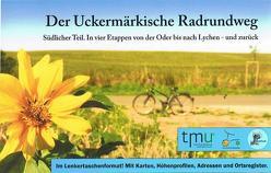 Der Uckermärkische Radrundweg von Brück,  Matthias