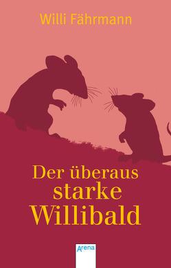 Der überaus starke Willibald von Faehrmann,  Willi
