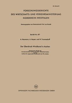 Der Überdruck-Windkanal in Aachen von Naumann,  Alexander