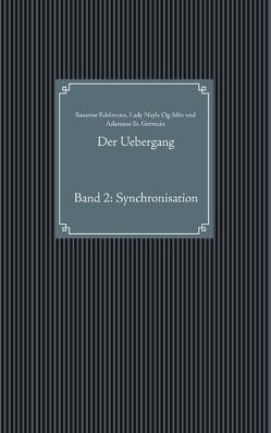 Der Uebergang von Edelmann,  Susanne, Og-Min,  Lady Nayla, St. Germain,  Adamaus