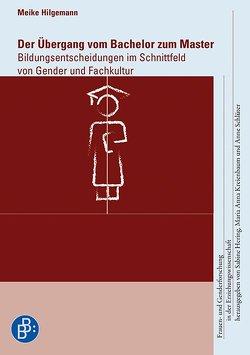 Der Übergang vom Bachelor zum Master von Hilgemann,  Meike