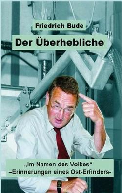 DER ÜBERHEBLICHE von Bude,  Dr. Friedrich