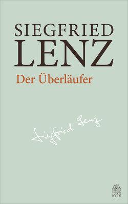 Der Überläufer von Berg,  Günter, Detering,  Heinrich, Lenz,  Siegfried