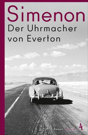 Der Uhrmacher von Everton von Simenon,  Georges, Vogel,  Ursula