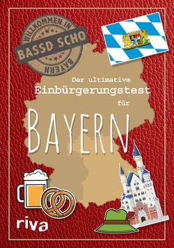 Der ultimative Einbürgerungstest für Bayern