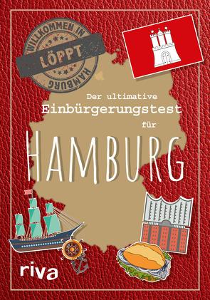 Der ultimative Einbürgerungstest für Hamburg