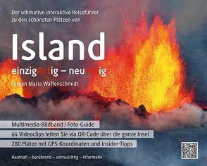 Der ultimative interaktive Reiseführer zu den schönsten Plätzen von Island von Waffenschmidt,  Jürgen Maria