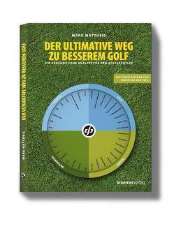 Der ultimative Weg zu besserem Golf von Marysko,  Christian, Mattheis,  Mark